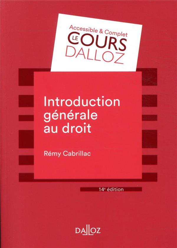 INTRODUCTION GENERALE AU DROIT (14E EDITION) CABRILLAC, REMY  DALLOZ