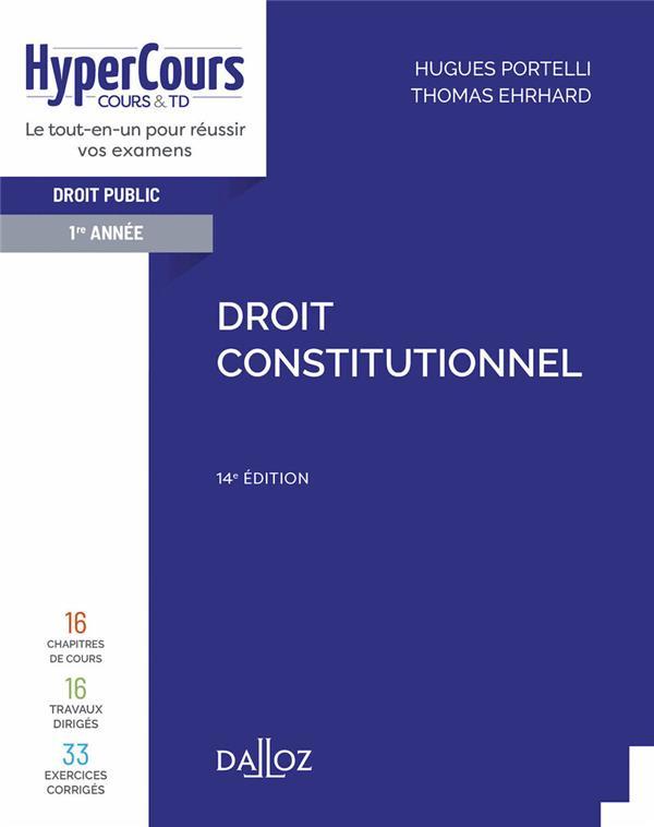 DROIT CONSTITUTIONNEL - 14E ED. PORTELLI, HUGUES  DALLOZ