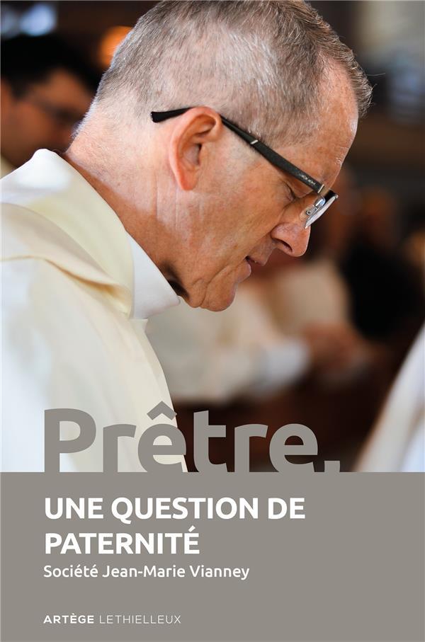 PRETRE, UNE QUESTION DE PATERNITE