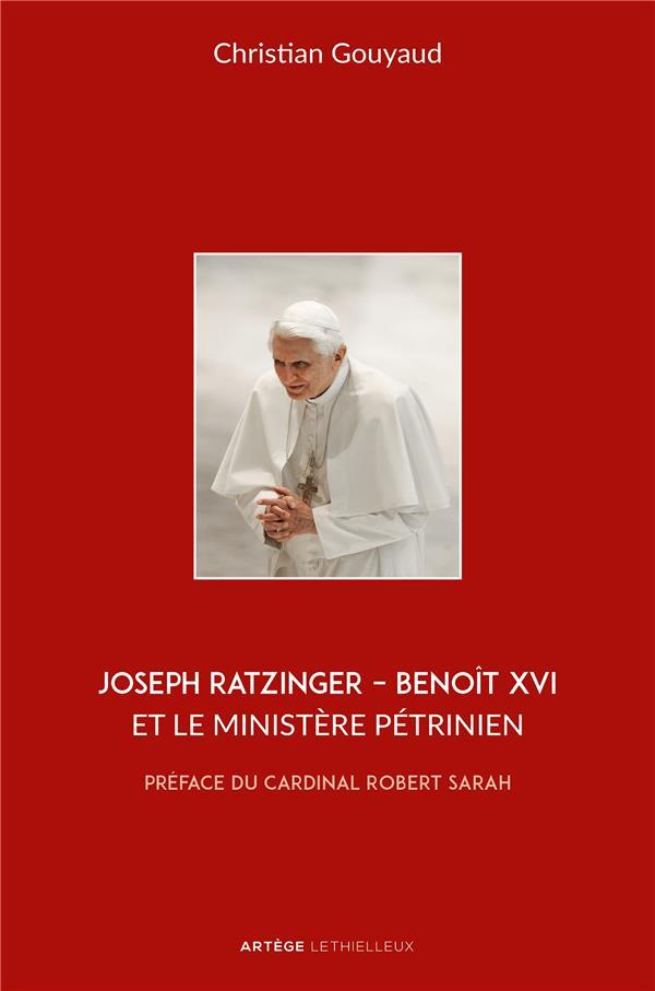 JOSEPH RATZINGER   BENOIT XVI ET LE MINISTERE PETRINIEN