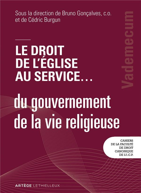 LE DROIT DE L'EGLISE AU SERVICE... DU GOUVERNEMENT DE LA VIE RELIGIEUSE  -  VADEMECUM