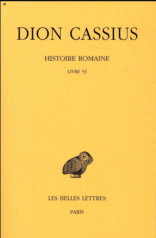 HISTOIRE ROMAINE, LIVRE 53