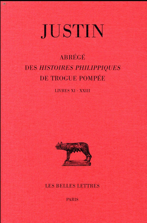 ABREGE DES HISTOIRE PHILIPPIQUES DE TROGUE POMPEE T.2  -  LIVRES XI-XXIII