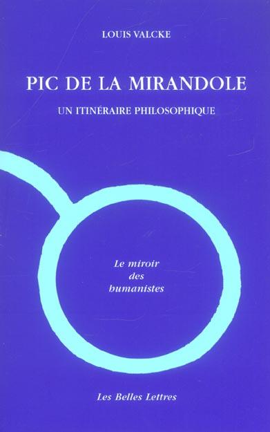 PIC DE LA MIRANDOLE   UN ITINERAIRE PHILOSOPHIQUE