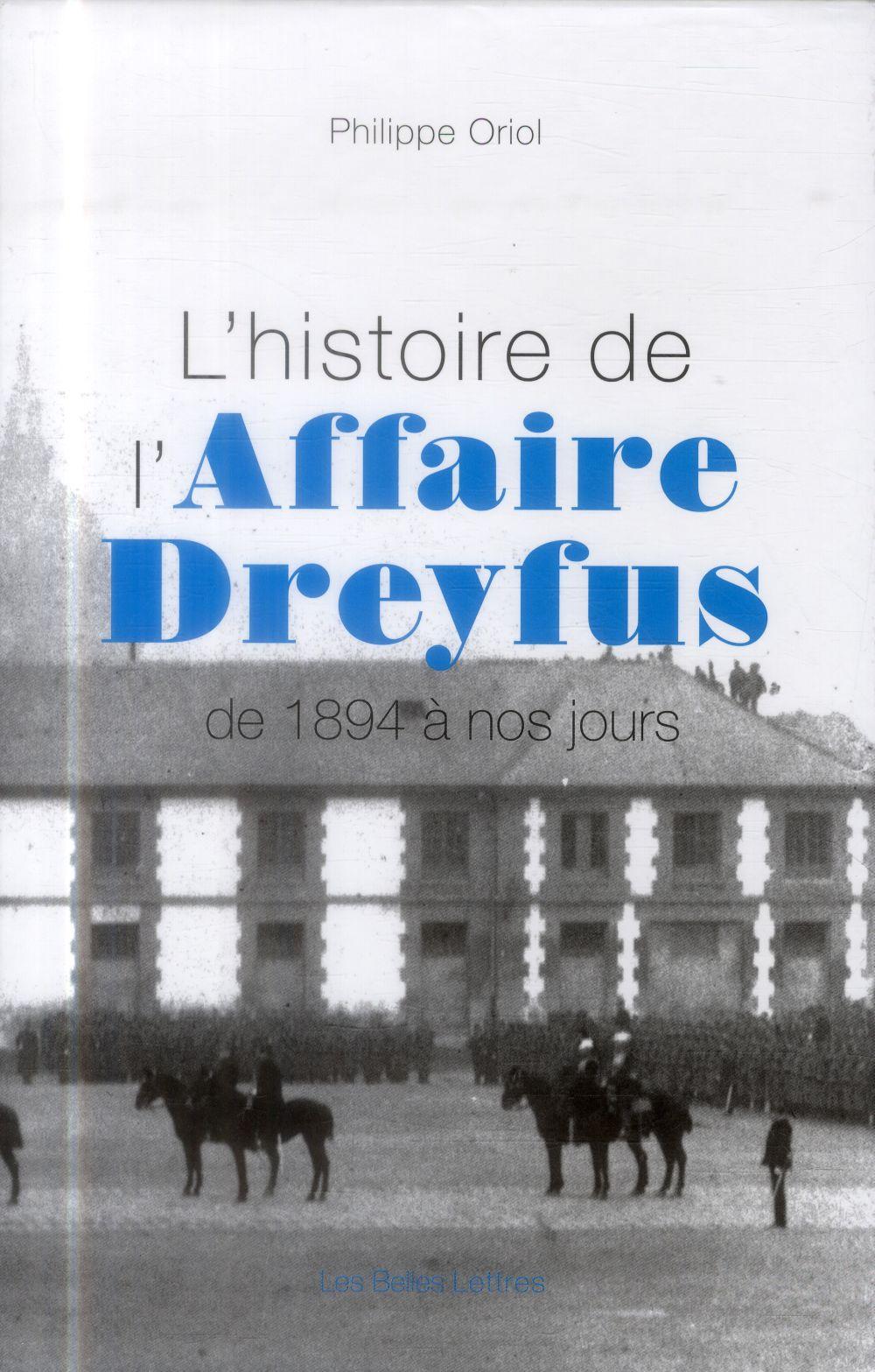 HISTOIRE DE L-AFFAIRE DREYFUS (2 VOLS)
