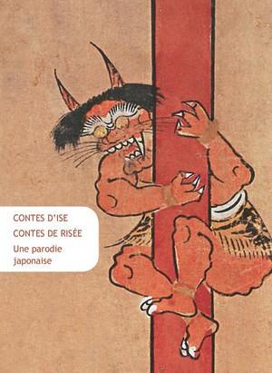 CONTES D ISE, CONTES DE RISEE - UNE PARODIE JAPONAISE