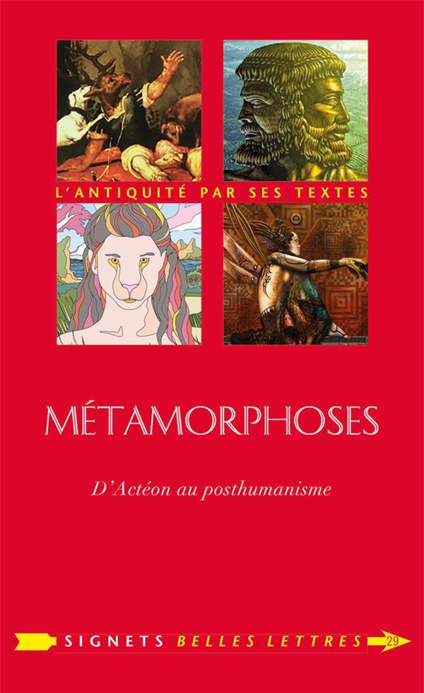 METAMORPHOSES, DE ACTEON AU POSTHUMANISME
