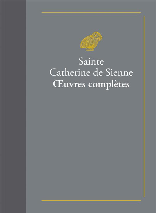 OEUVRES COMPLETES SIENNE (SAINTE) BELLES LETTRES