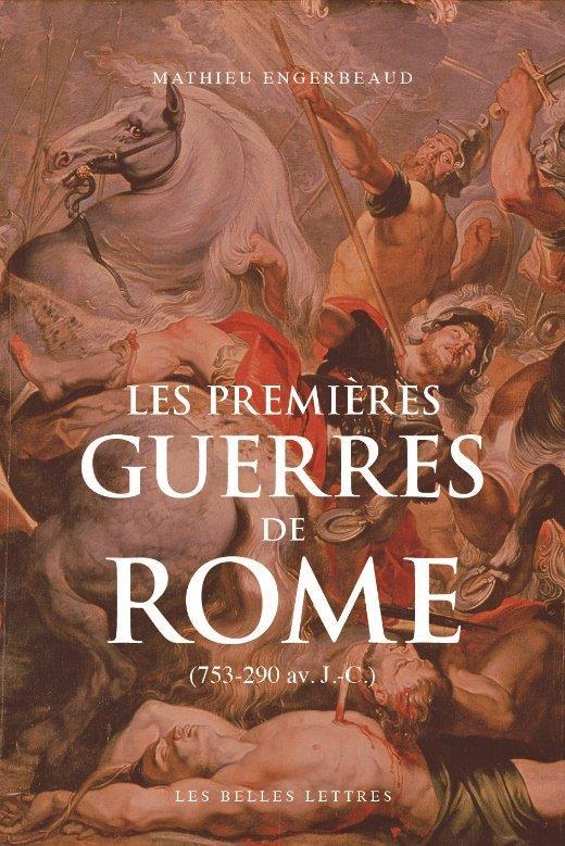 LES PREMIERES GUERRES DE ROME - (753-290 AV. J.-C.)