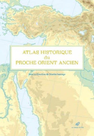 ATLAS HISTORIQUE DU PROCHE-ORI SAUVAGE MARTIN BELLES LETTRES