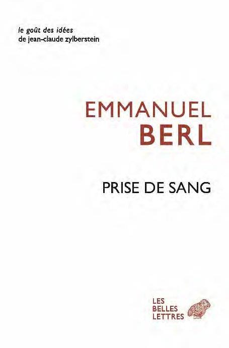PRISE DE SANG T.1  -  A LA COULEUR DU TEMPS BERL/MORLINO BELLES LETTRES