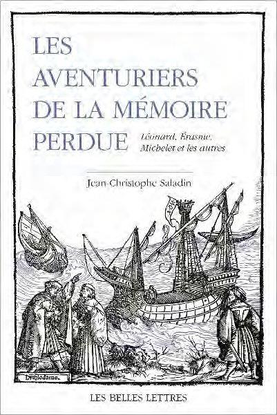 LES AVENTURIERS DE LA MEMOIRE PERDUE  -  LEONARD, ERASME, MICHELET ET LES AUTRES