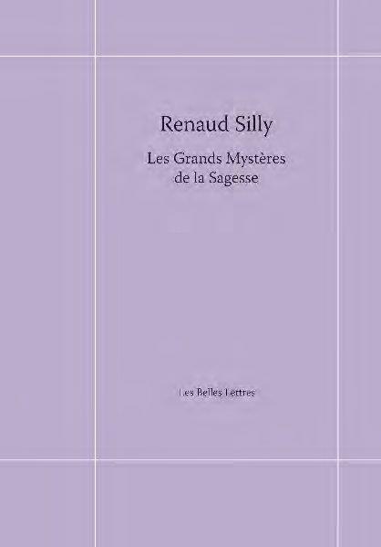 LES GRANDS MYSTERES DE LA SAGE SILLY RENAUD BELLES LETTRES