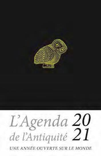 AGENDA DE L'ANTIQUITE 2021  -  UNE ANNEE OUVERTE SUR LE MONDE