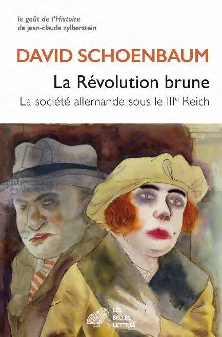 LA REVOLUTION BRUNE  -  LA SOCIETE ALLEMANDE SOUS LE IIIE REICH