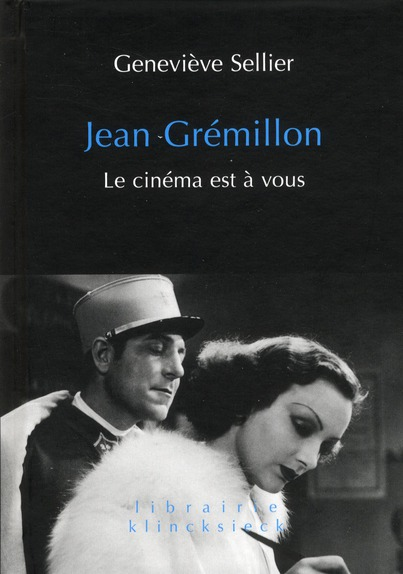JEAN GREMILLON - LE CINEMA EST A VOUS SELLIER GENEVIEVE KLINCKSIECK