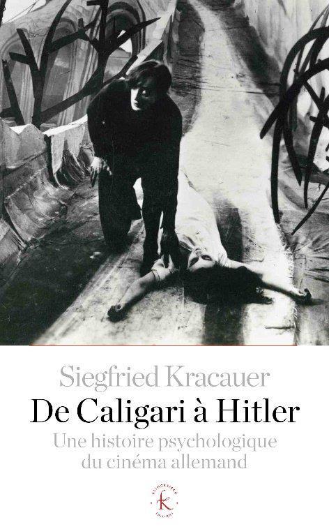 DE CALIGARI A HITLER     UNE HISTOIRE PSYCHOLOGIQUE DU CINEMA ALLEMAND