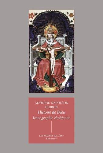 HISTOIRE DE DIEU : ICONOGRAPHIE CHRETIENNE