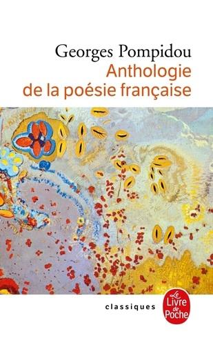 ANTHOLOGIE DE LA POESIE FRANCAISE