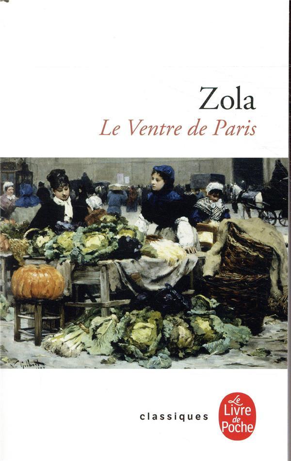 LE VENTRE DE PARIS ZOLA EMILE LGF