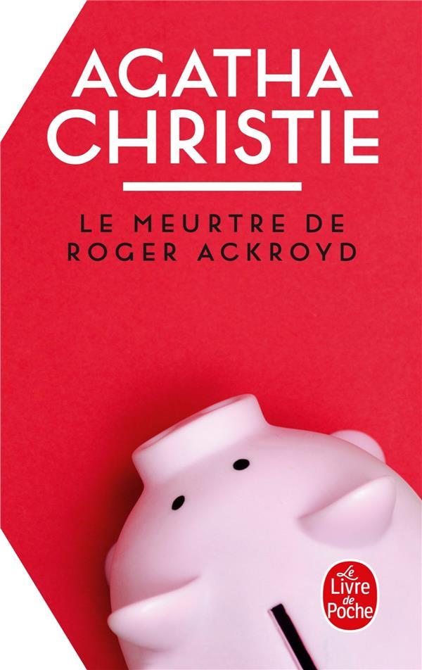 LE MEURTRE DE ROGER ACKROYD CHRISTIE-A LGF/Livre de Poche