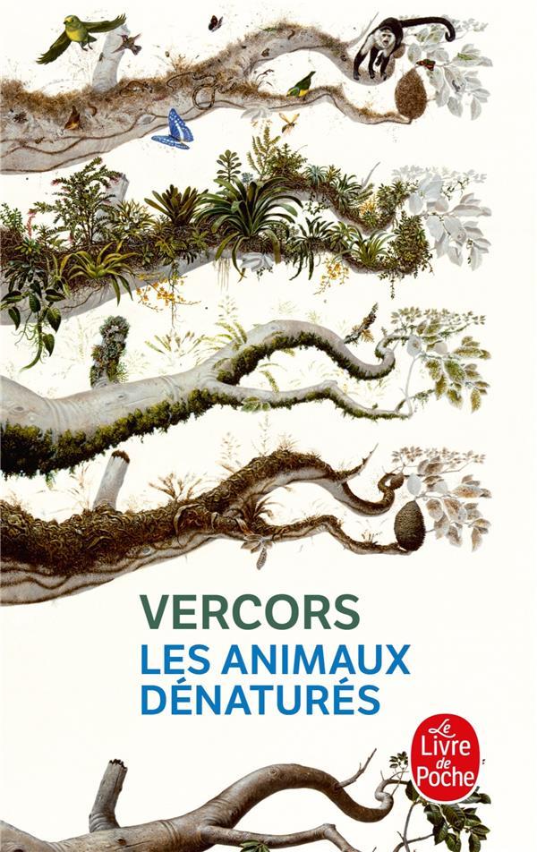 LES ANIMAUX DENATURES VERCORS LGF