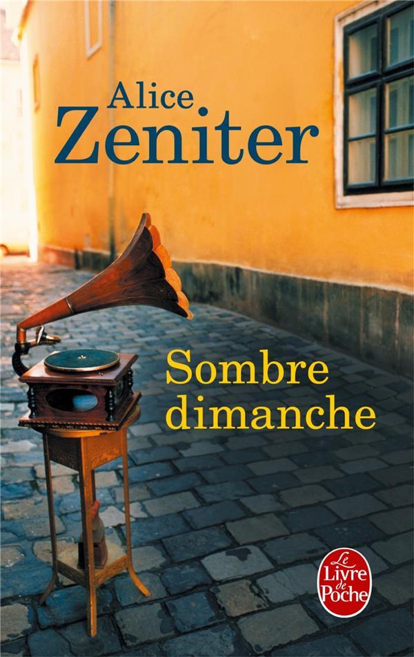 SOMBRE DIMANCHE ZENITER ALICE Le Livre de poche
