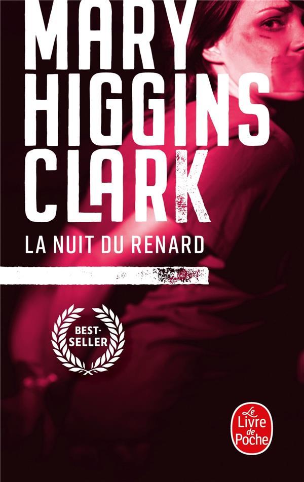 LA NUIT DU RENARD HIGGINS-CLARK-M LGF/Livre de Poche