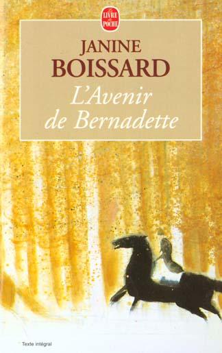 L'ESPRIT DE FAMILLE T.2 L'AVENIR DE BERNADETTE BOISSARD J LGF/Livre de Poche