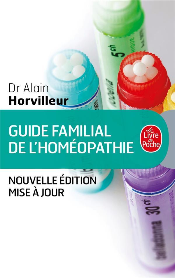 GUIDE FAMILIAL DE L'HOMEOPATHIE DR HORVILLEUR-A LGF/Livre de Poche