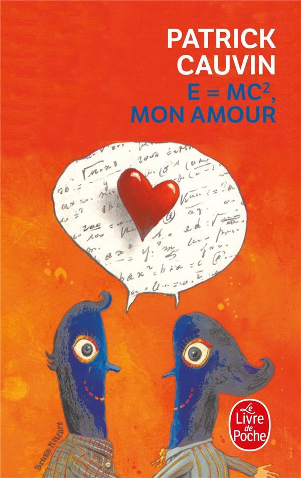 E = MC , MON AMOUR CAUVIN-P LGF/Livre de Poche