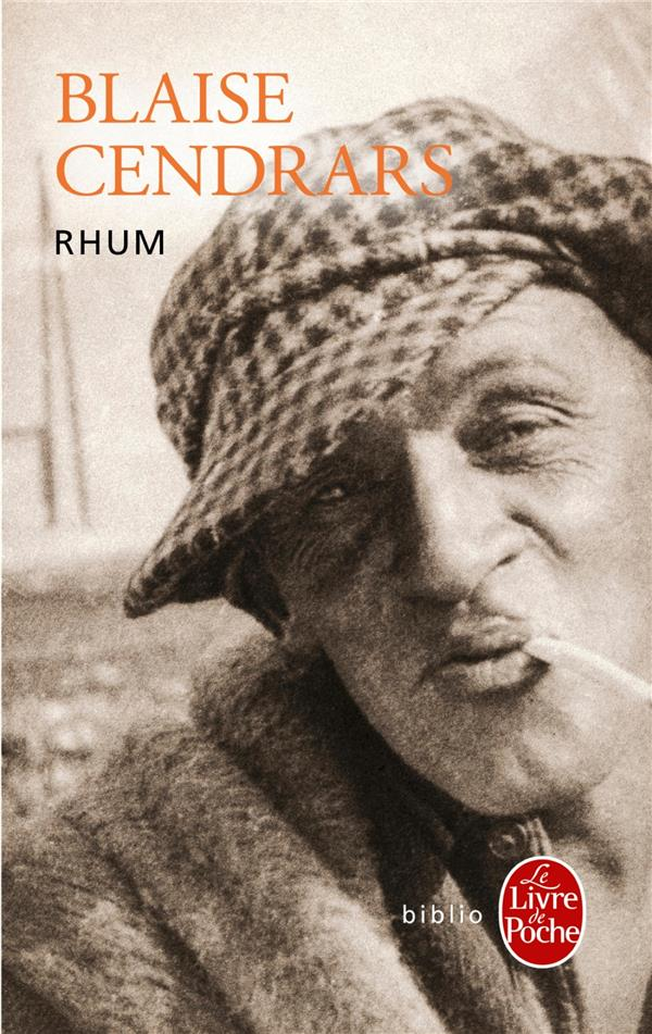 RHUM CENDRARS-B LGF/Livre de Poche