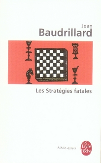 LES STRATEGIES FATALES