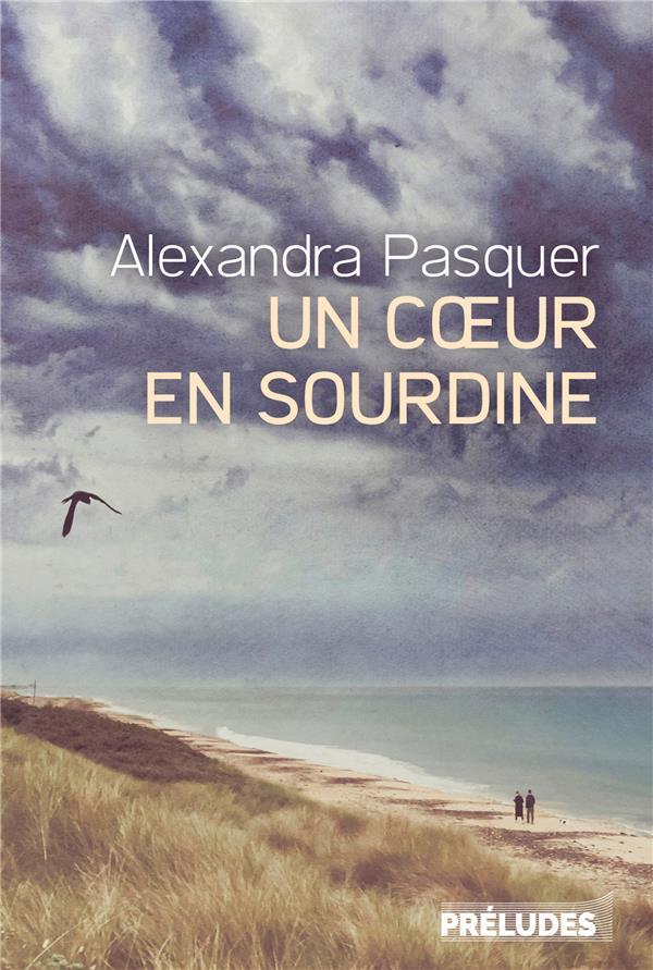 UN COEUR EN SOURDINE PASQUER ALEXANDRA LGF/Livre de Poche