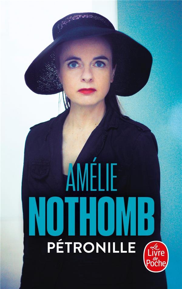 PETRONILLE Nothomb Amélie Le Livre de poche