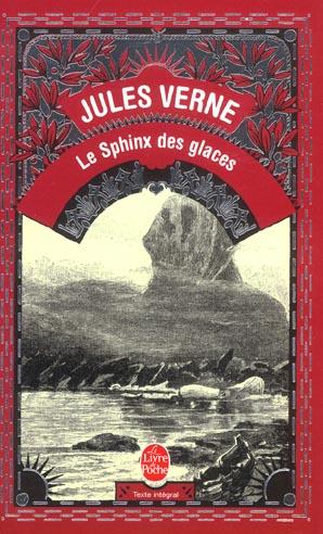 LE SPHINX DES GLACES VERNE J LGF/Livre de Poche