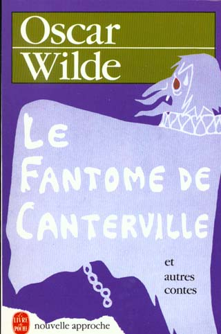 LE FANTOME DE CANTERVILLE - ET AUTRES CONTES WILDE-O LGF/Livre de Poche