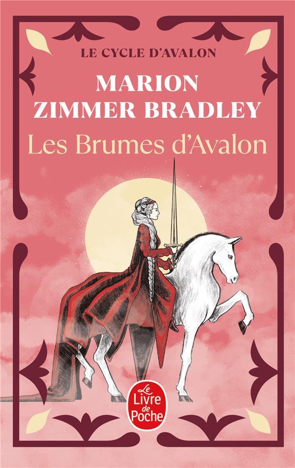 LES BRUMES D'AVALON T.2  -  LES DAMES DU LAC