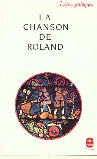 LA CHANSON DE ROLAND XXX LGF/Livre de Poche