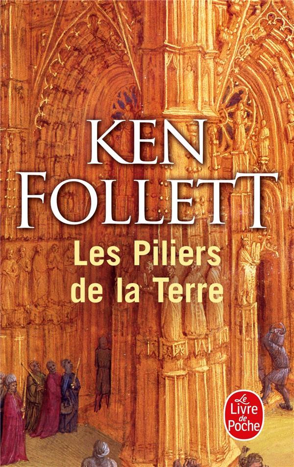 FOLLETT-K - LES PILIERS DE LA TERRE
