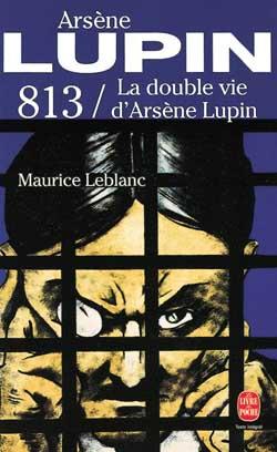 813  -  LA DOUBLE VIE D'ARSENE LUPIN