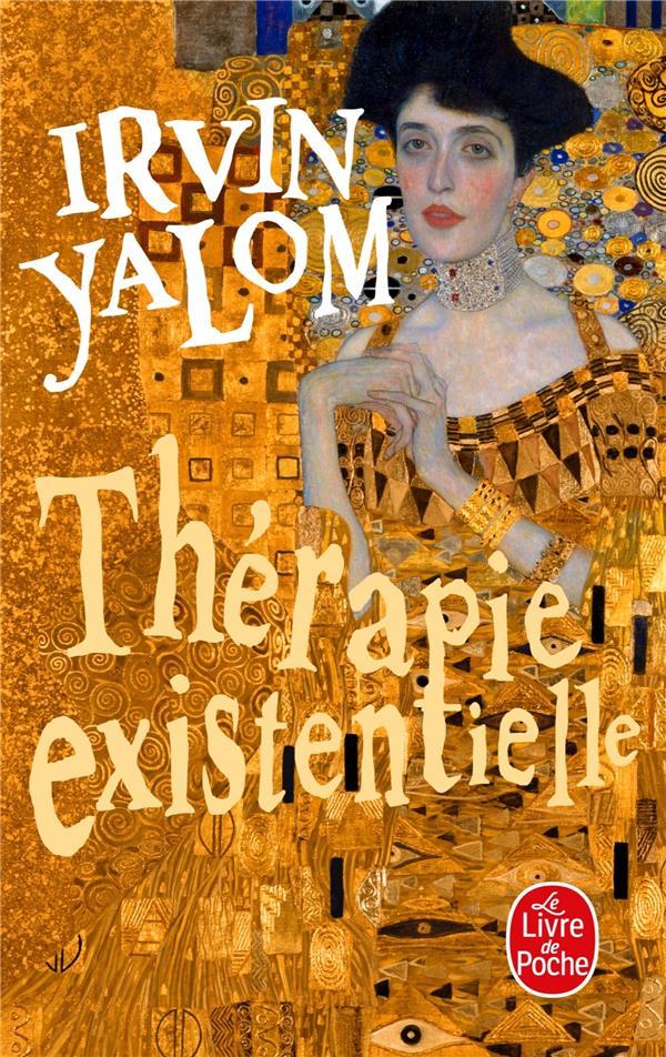 THERAPIE EXISTENTIELLE Yalom Irvin D. Le Livre de poche