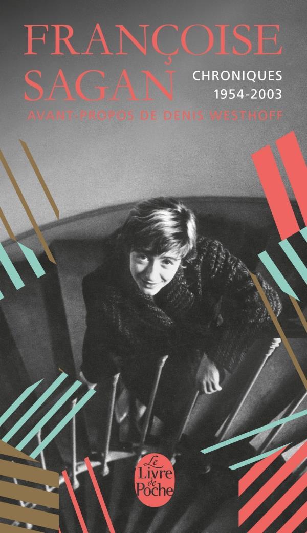 SAGAN FRANCOISE - CHRONIQUES 1954-2003