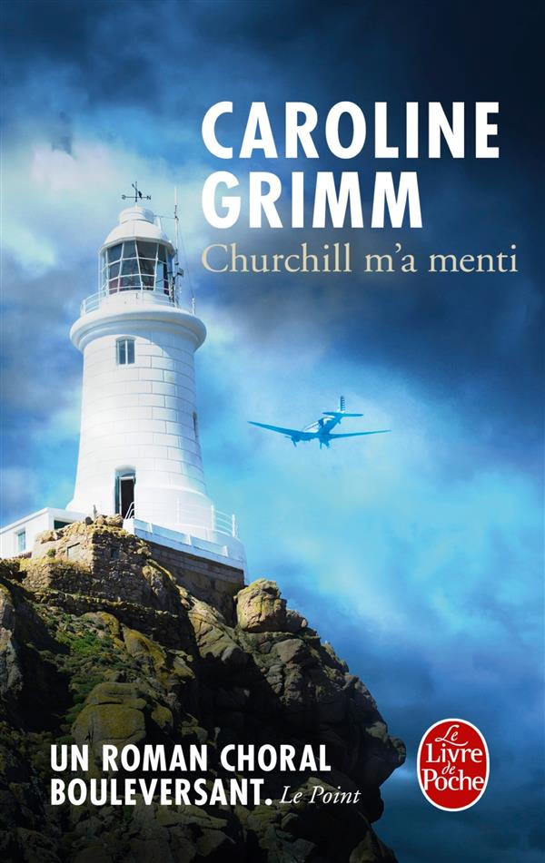 Grimm Caroline - CHURCHILL M'A MENTI