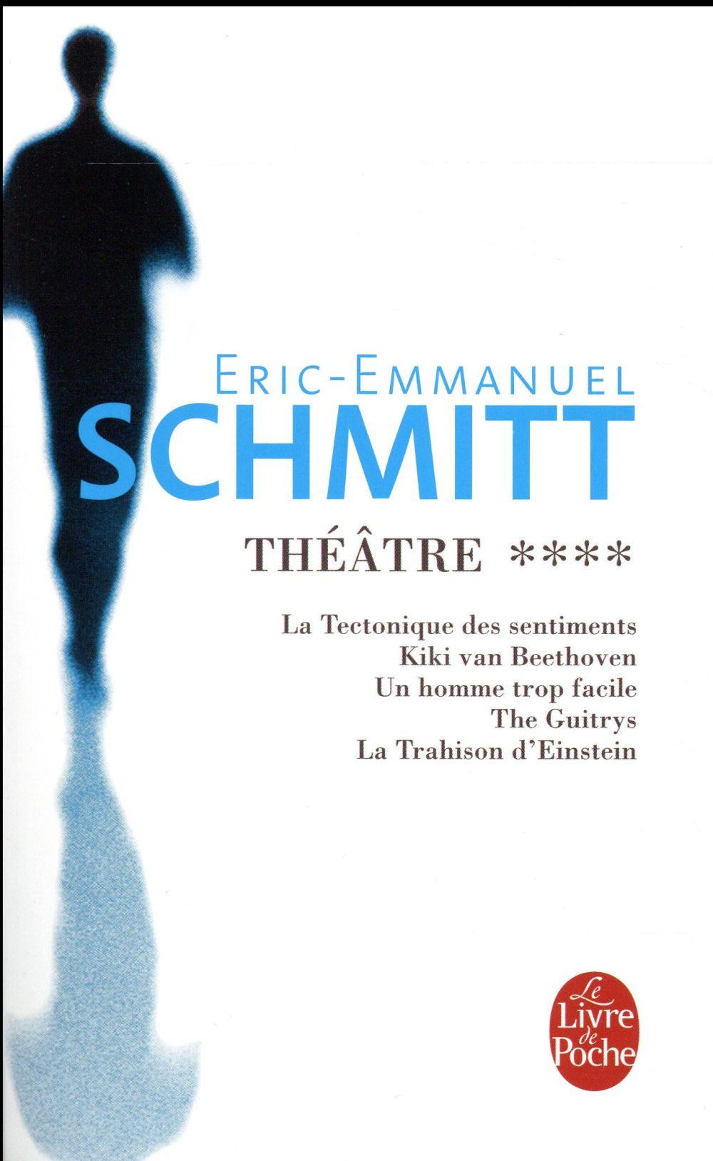 THEATRE T.4 SCHMITT ERIC-EMMANUE Le Livre de poche