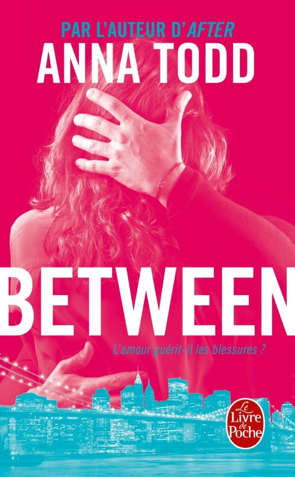 AFTER T.9  -  BETWEEN TODD ANNA Le Livre de poche