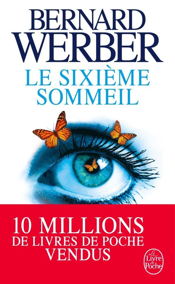 Werber Bernard - LE SIXIEME SOMMEIL