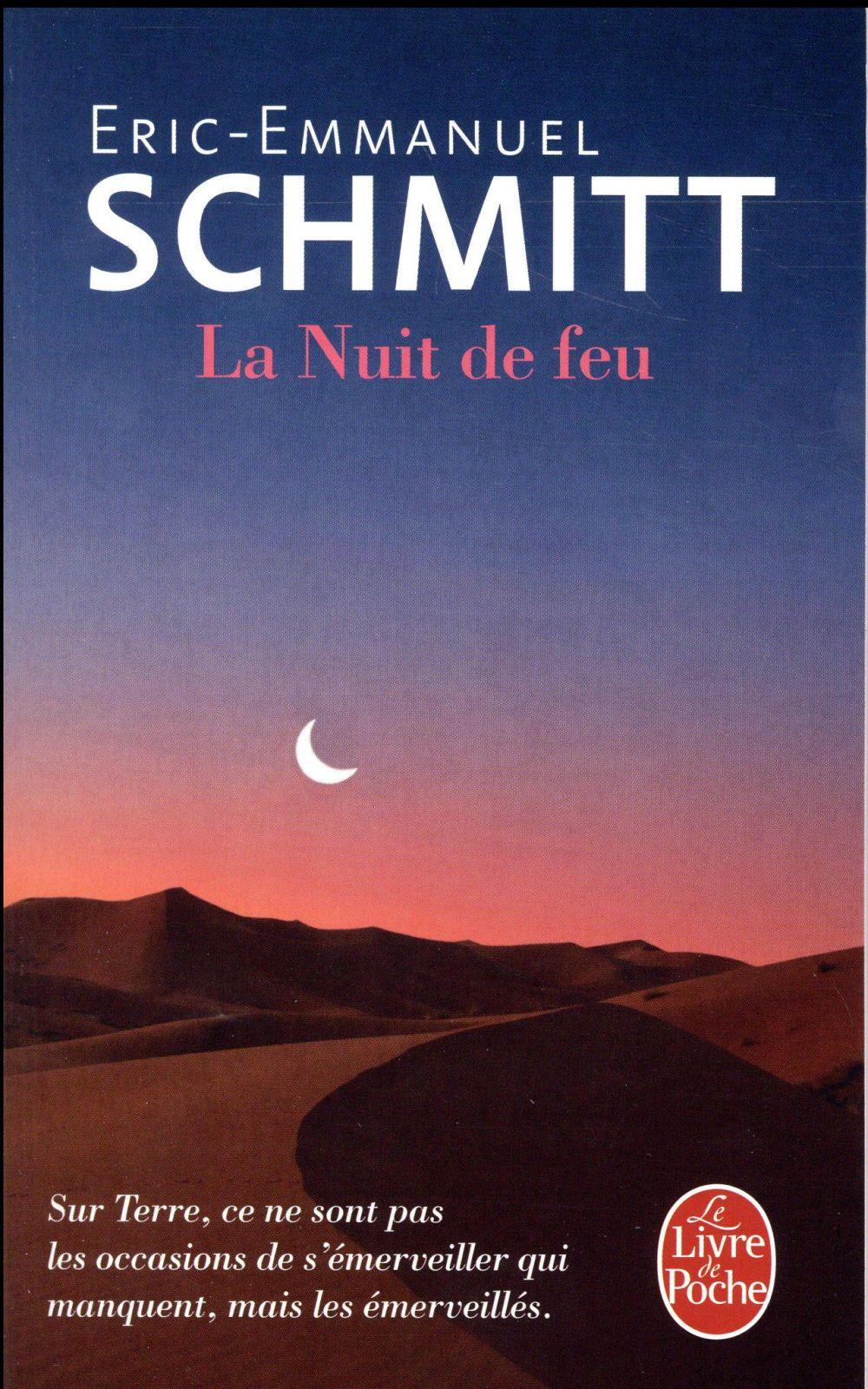 LA NUIT DE FEU Schmitt Eric-Emmanuel Le Livre de poche