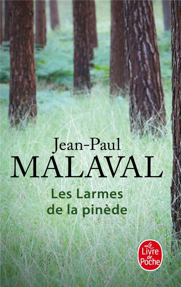 LES LARMES DE LA PINEDE MALAVAL JEAN-PAUL Lgdj