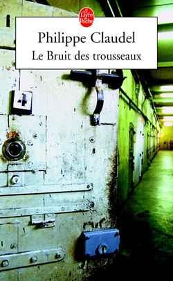 LE BRUIT DES TROUSSEAUX CLAUDEL P LGF/Livre de Poche